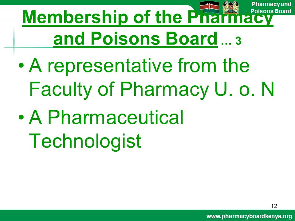 Membership of the Pharmacy and Poisons Board … 3