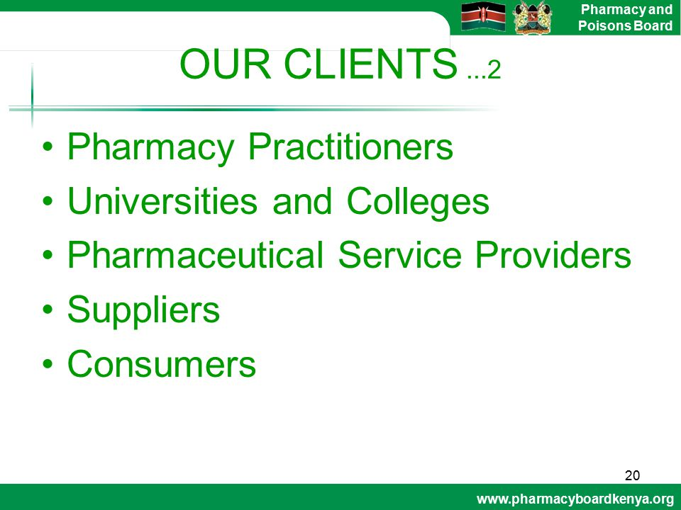 OUR CLIENTS ...2 Pharmacy Practitioners Universities and Colleges