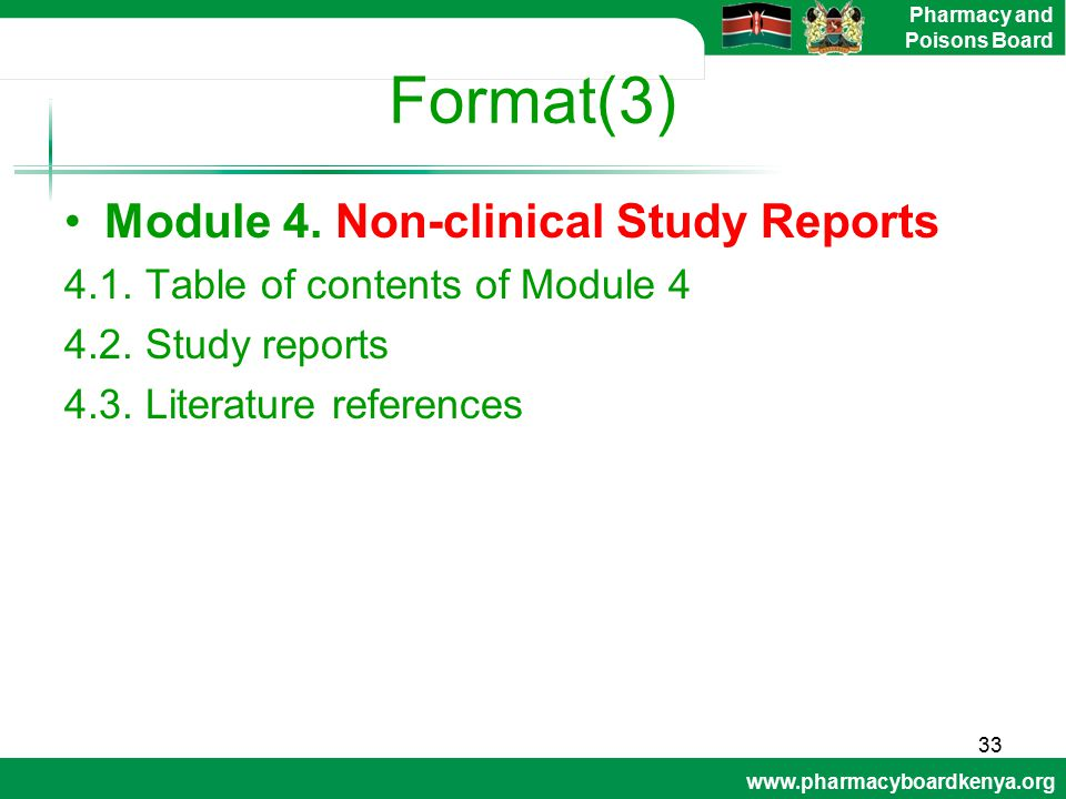 Format(3) Module 4. Non-clinical Study Reports