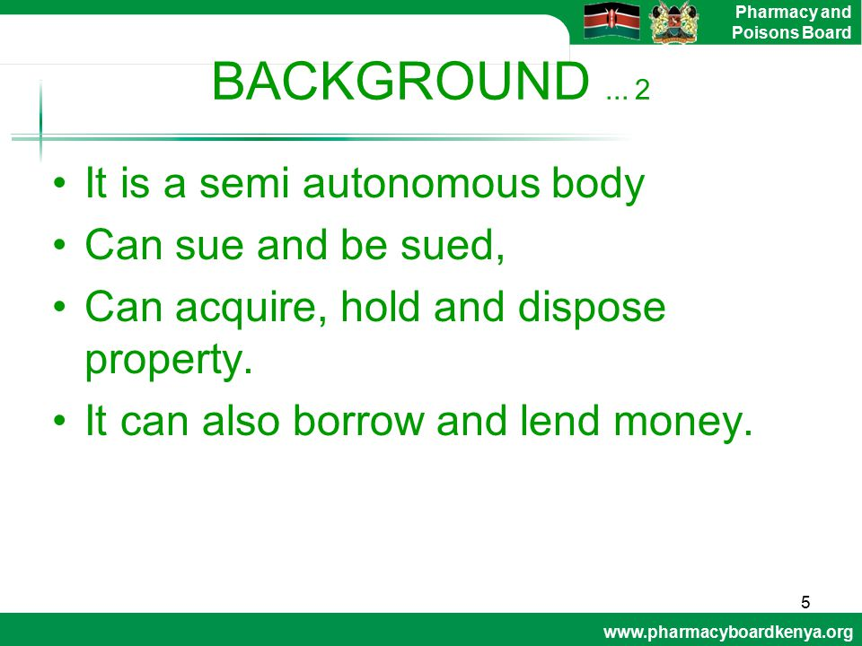 BACKGROUND ... 2 It is a semi autonomous body Can sue and be sued,