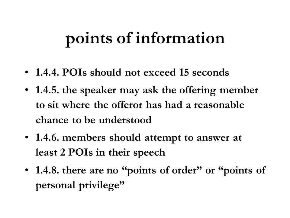 points of information 1.4.4. POIs should not exceed 15 seconds