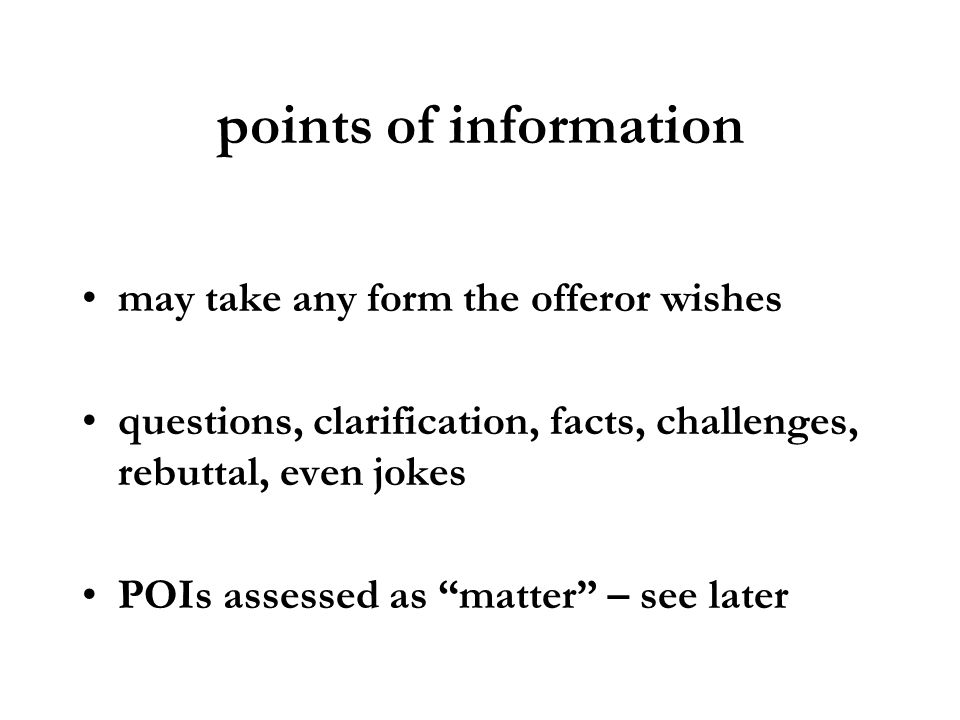 points of information may take any form the offeror wishes