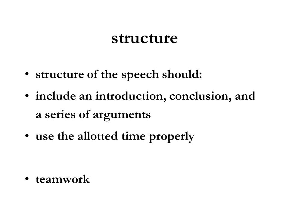 structure structure of the speech should: