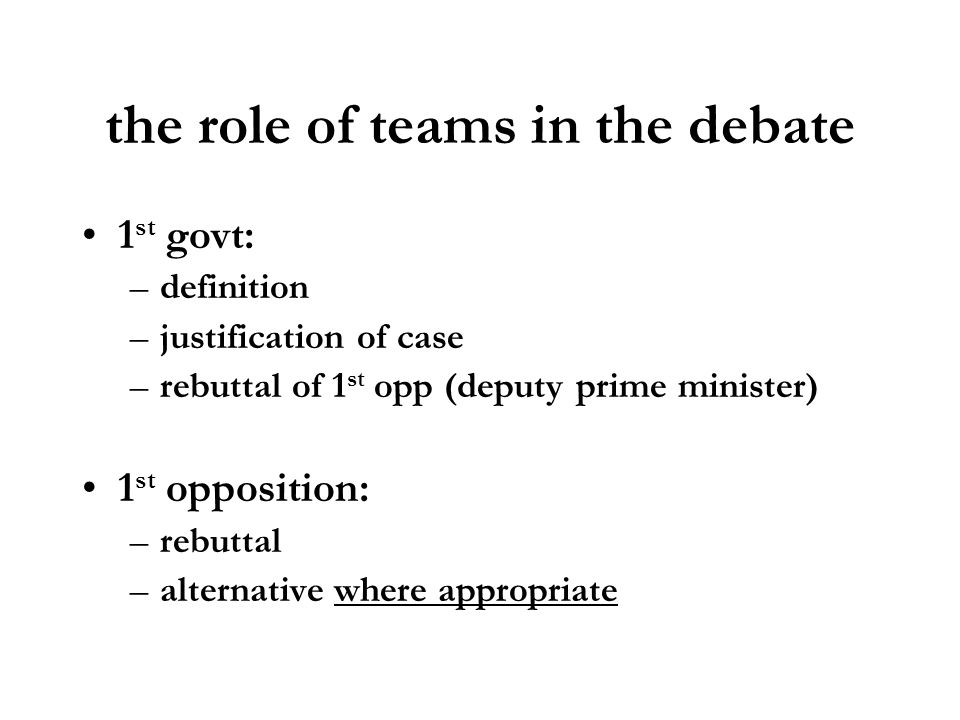 the role of teams in the debate
