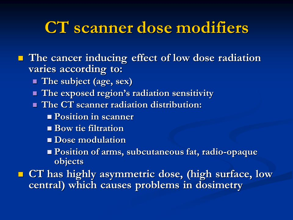 CT scanner dose modifiers