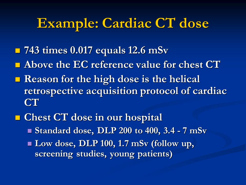 Example: Cardiac CT dose