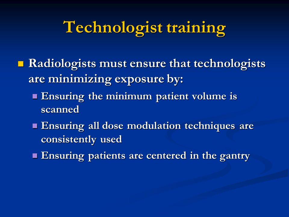 Technologist training