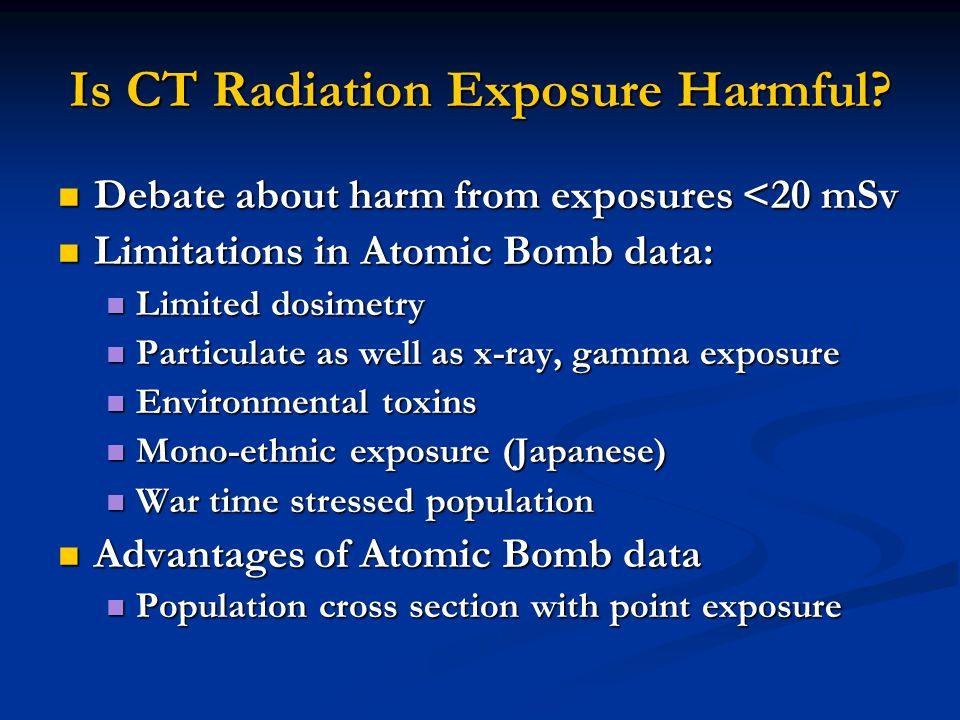 Is CT Radiation Exposure Harmful