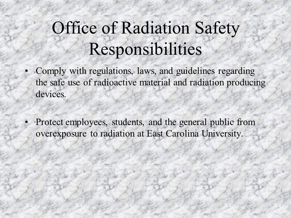 Office of Radiation Safety Responsibilities