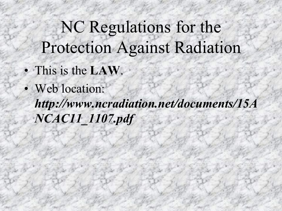 NC Regulations for the Protection Against Radiation