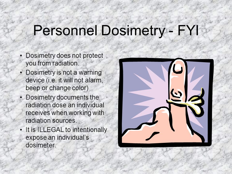 Personnel Dosimetry - FYI