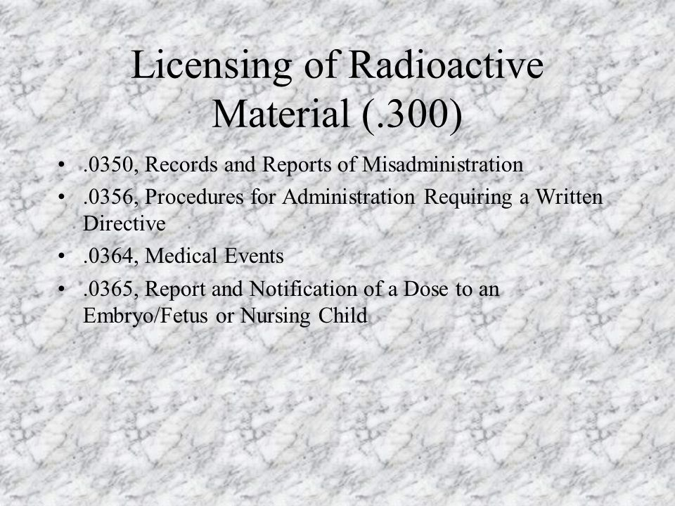 Licensing of Radioactive Material (.300)