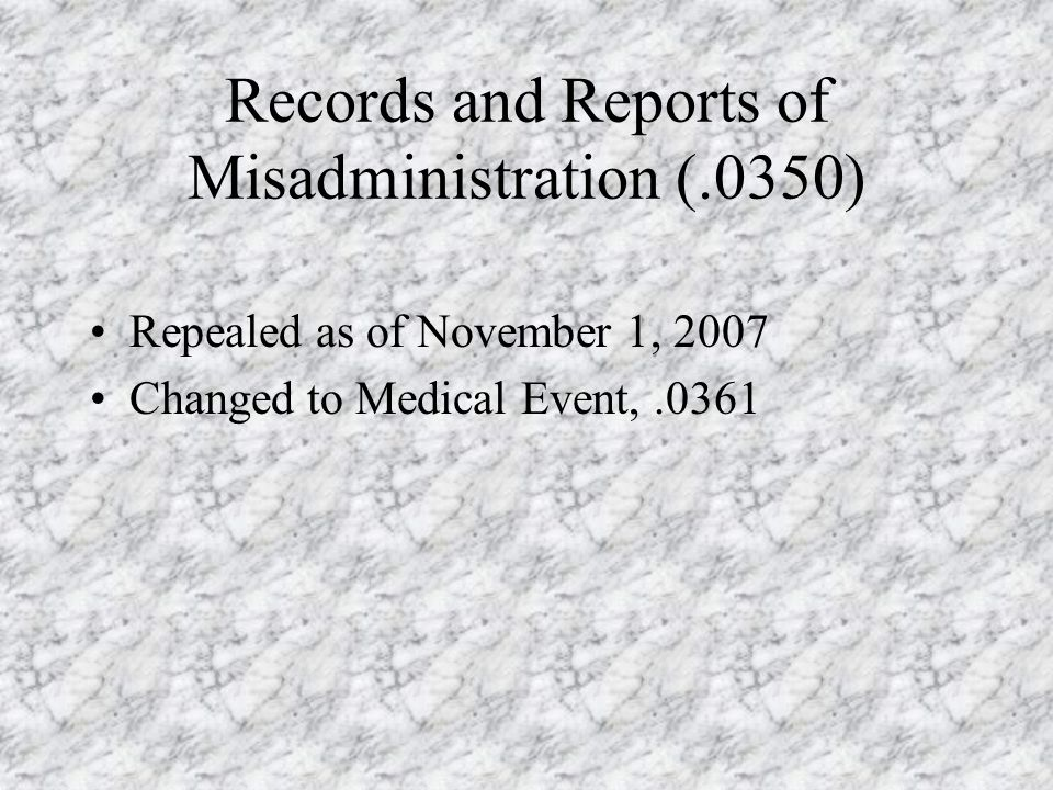 Records and Reports of Misadministration (.0350)