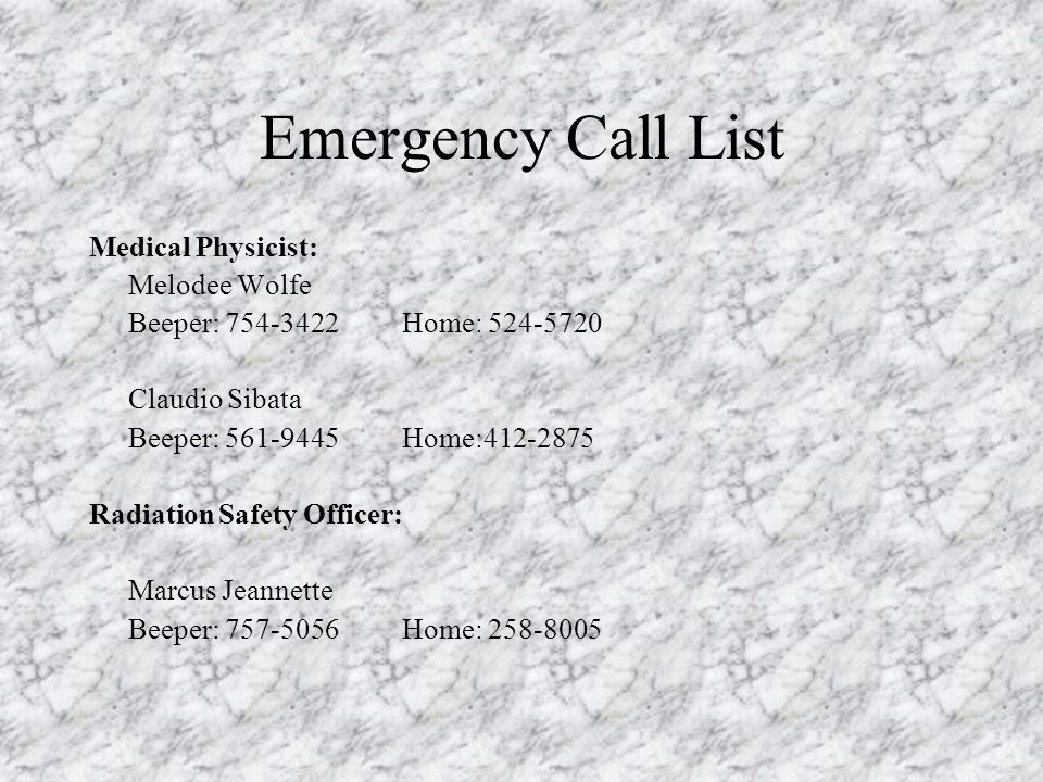 Emergency Call List Medical Physicist: Melodee Wolfe