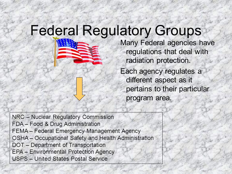 Federal Regulatory Groups