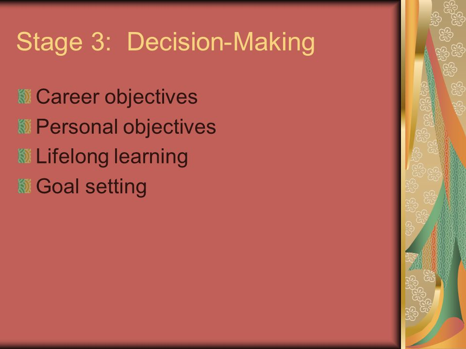 Stage 3: Decision-Making