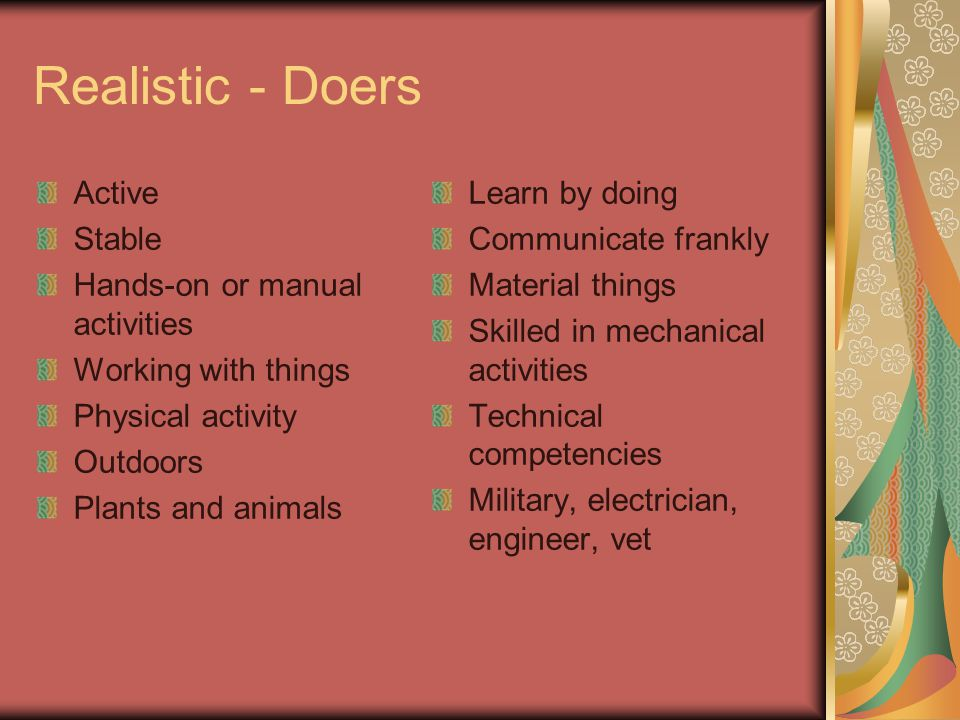 Realistic - Doers Active Stable Hands-on or manual activities