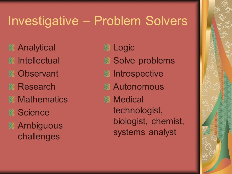 Investigative – Problem Solvers