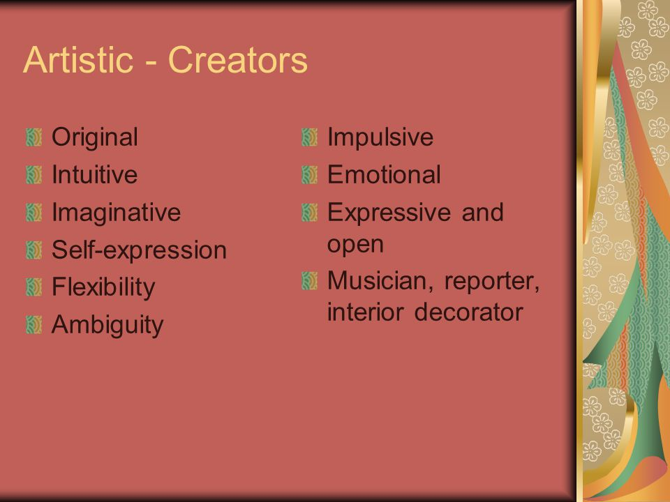 Artistic - Creators Original Intuitive Imaginative Self-expression