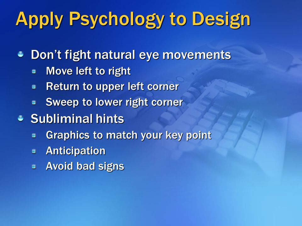 Apply Psychology to Design