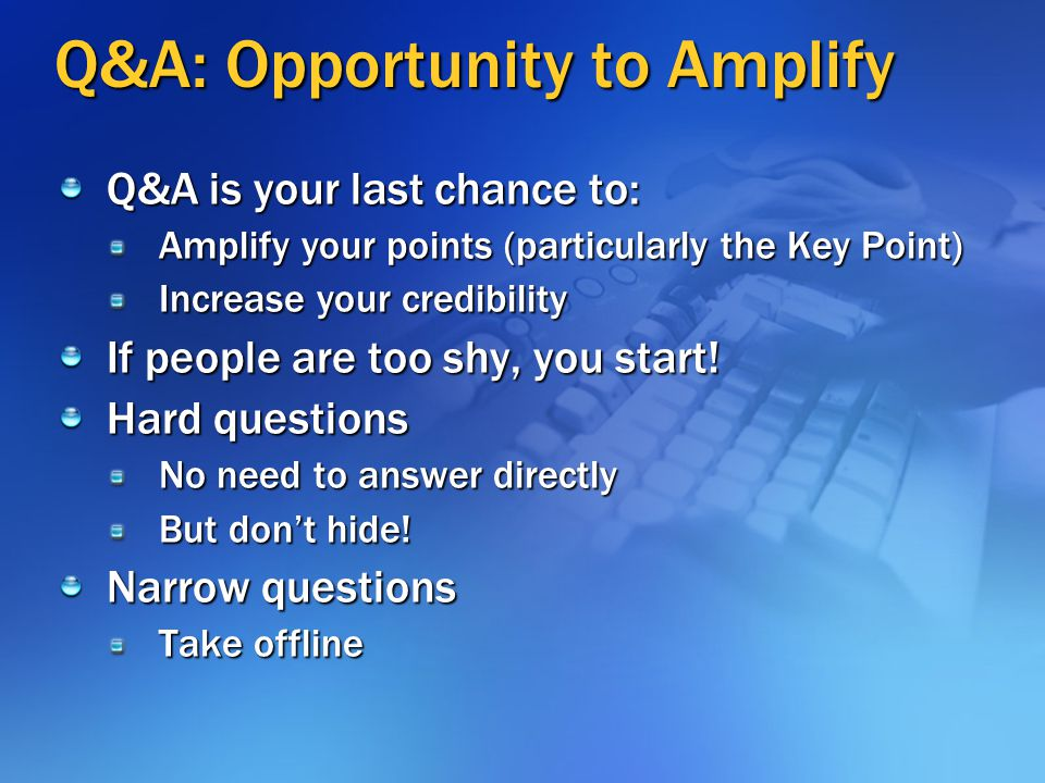 Q&A: Opportunity to Amplify