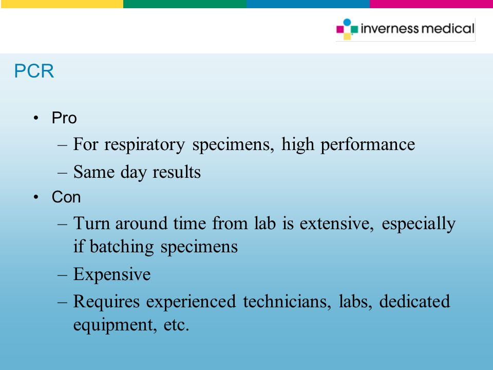 For respiratory specimens, high performance Same day results