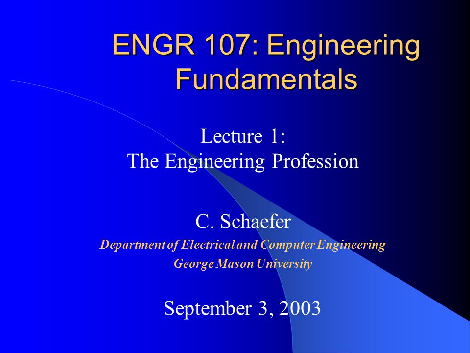 ENGR 107: Engineering Fundamentals