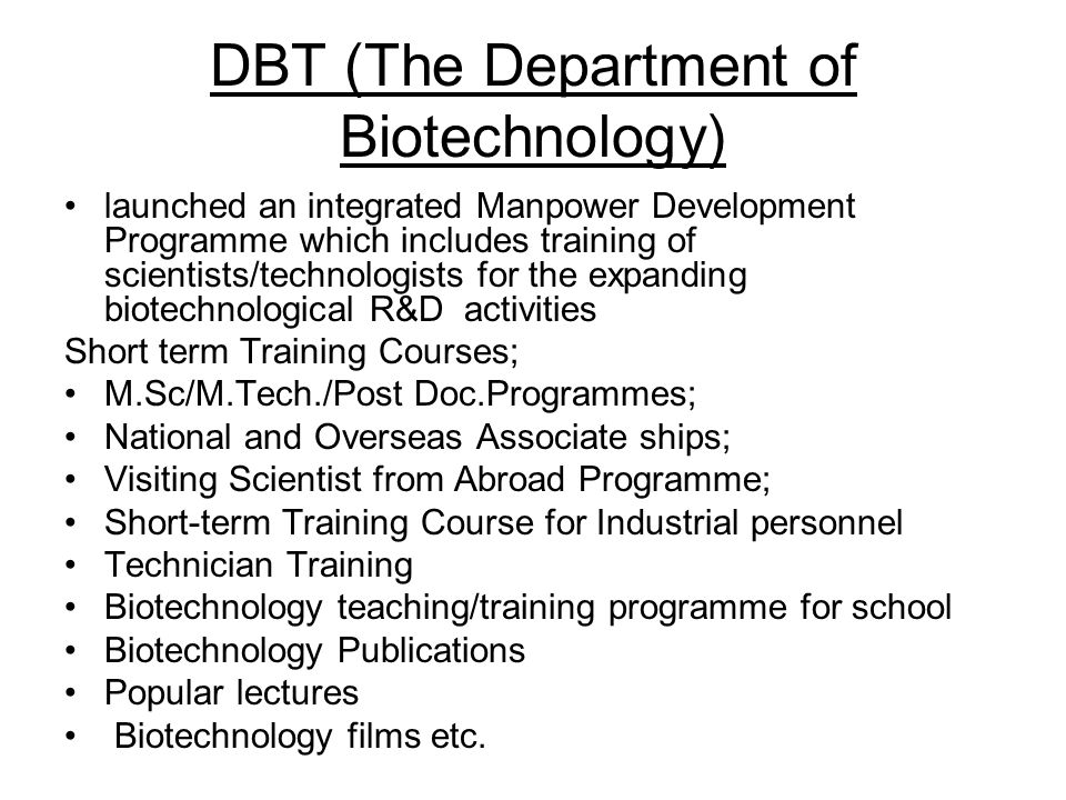 DBT (The Department of Biotechnology)