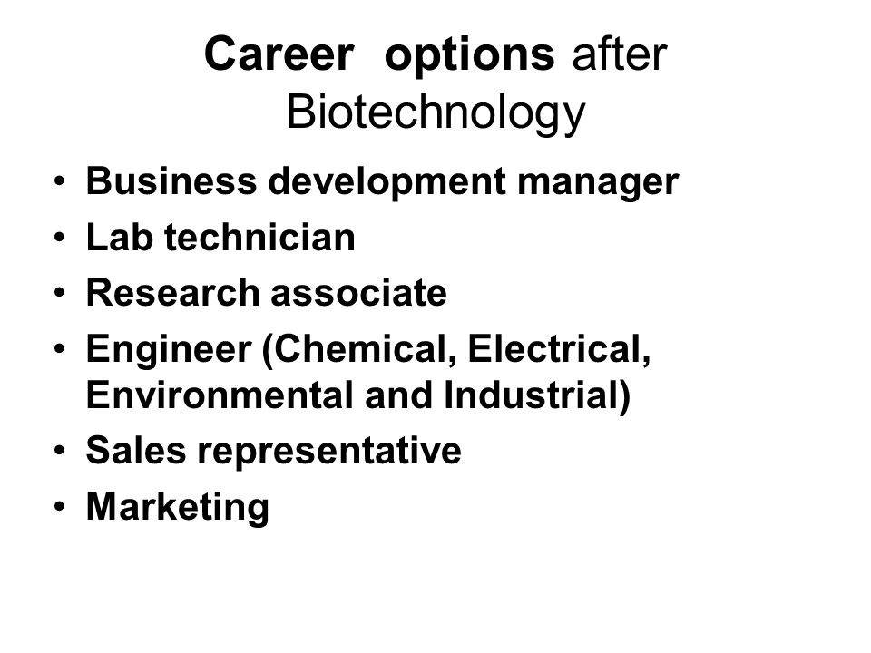 Career options after Biotechnology