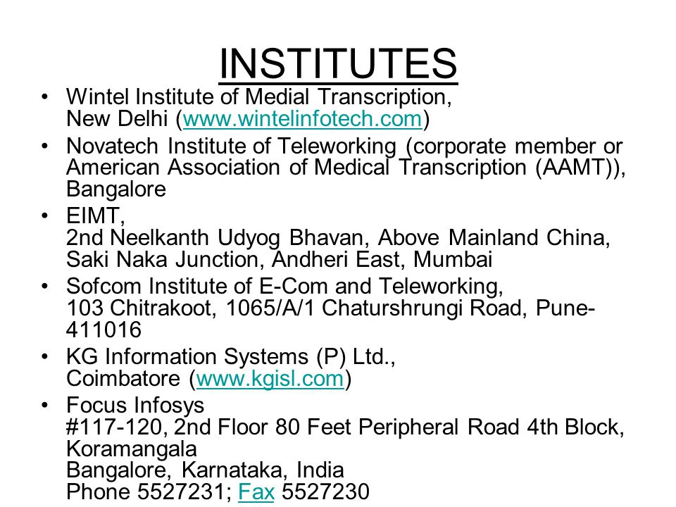 INSTITUTES Wintel Institute of Medial Transcription, New Delhi (www.wintelinfotech.com)