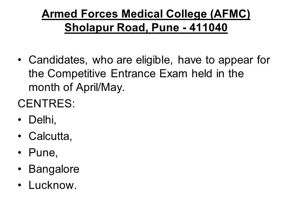 Armed Forces Medical College (AFMC) Sholapur Road, Pune - 411040