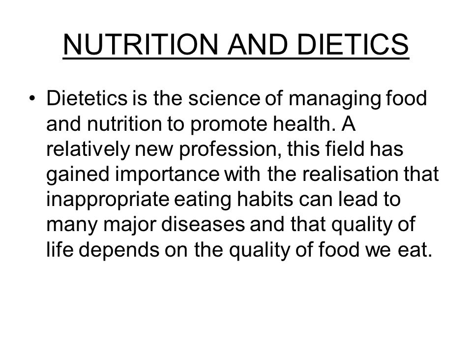 NUTRITION AND DIETICS