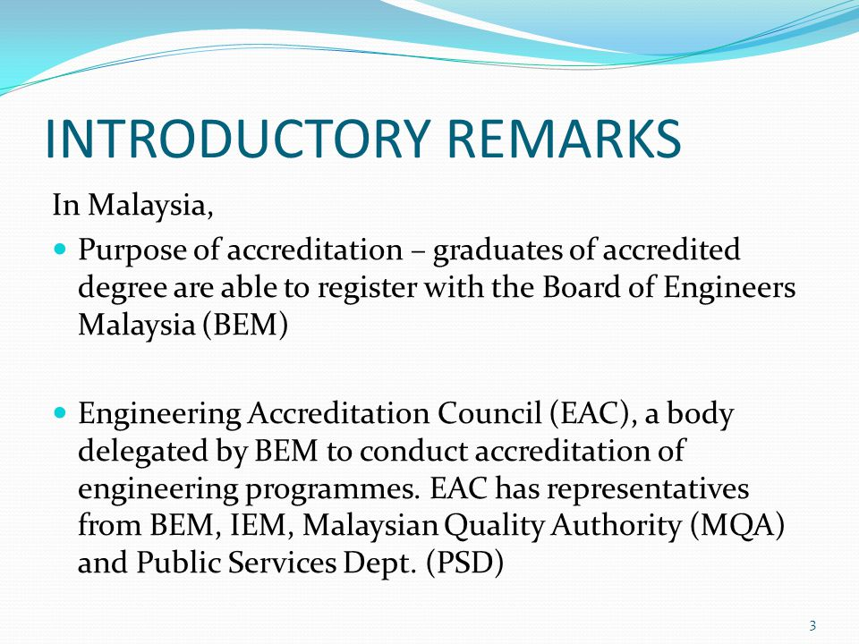 INTRODUCTORY REMARKS In Malaysia,