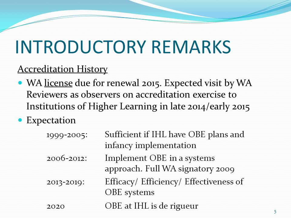 INTRODUCTORY REMARKS Accreditation History