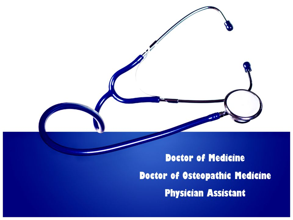 Doctor of Osteopathic Medicine