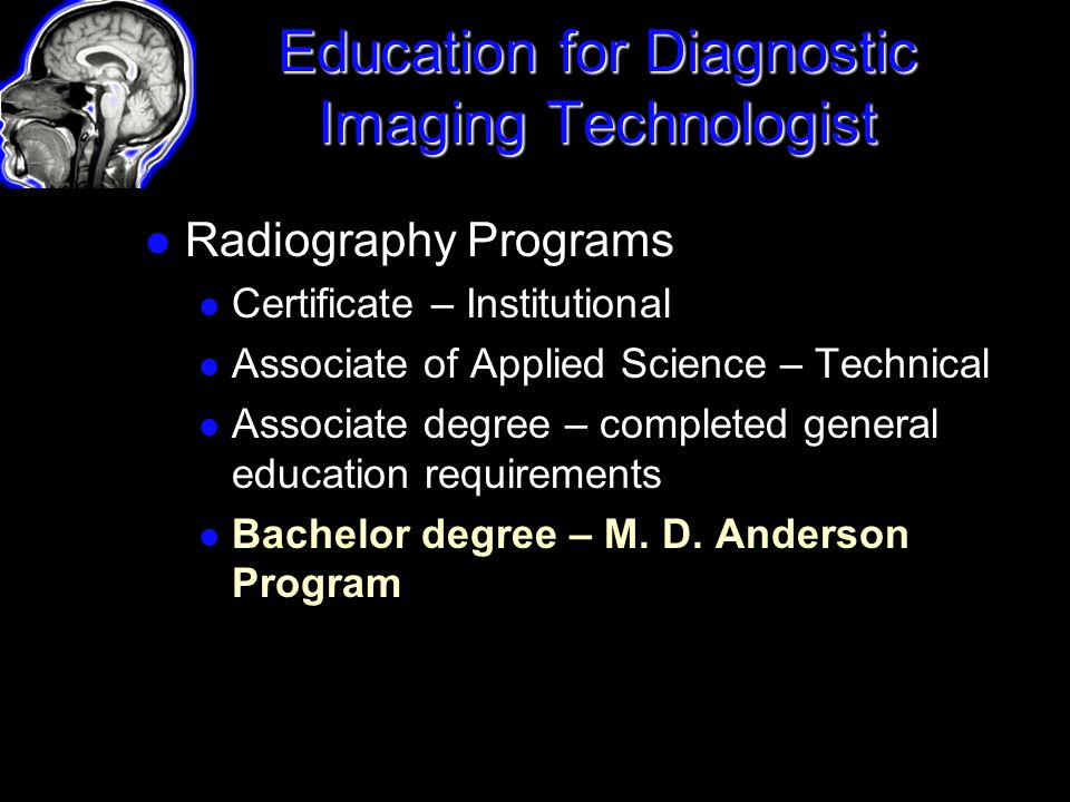 Education for Diagnostic Imaging Technologist
