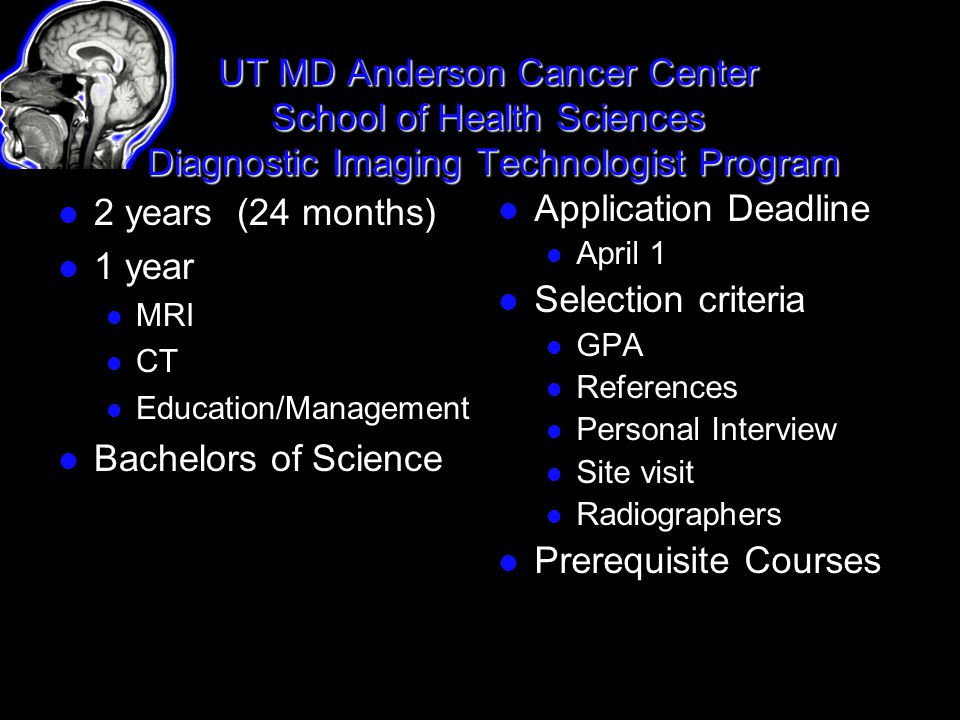 UT MD Anderson Cancer Center School of Health Sciences Diagnostic Imaging Technologist Program