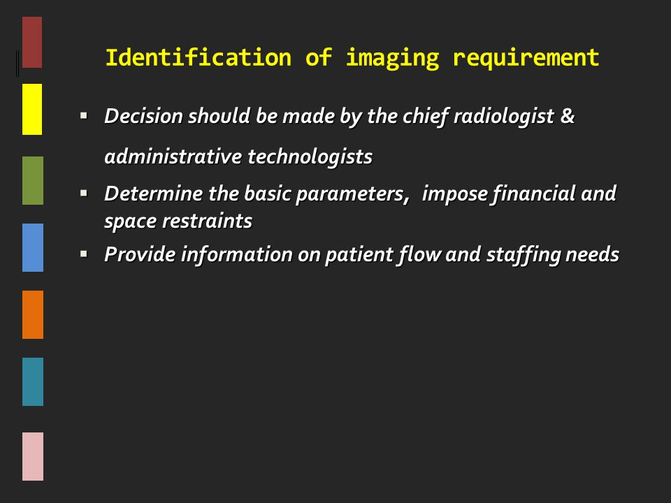 Identification of imaging requirement
