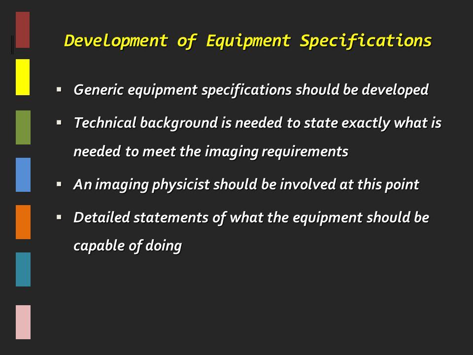 Development of Equipment Specifications