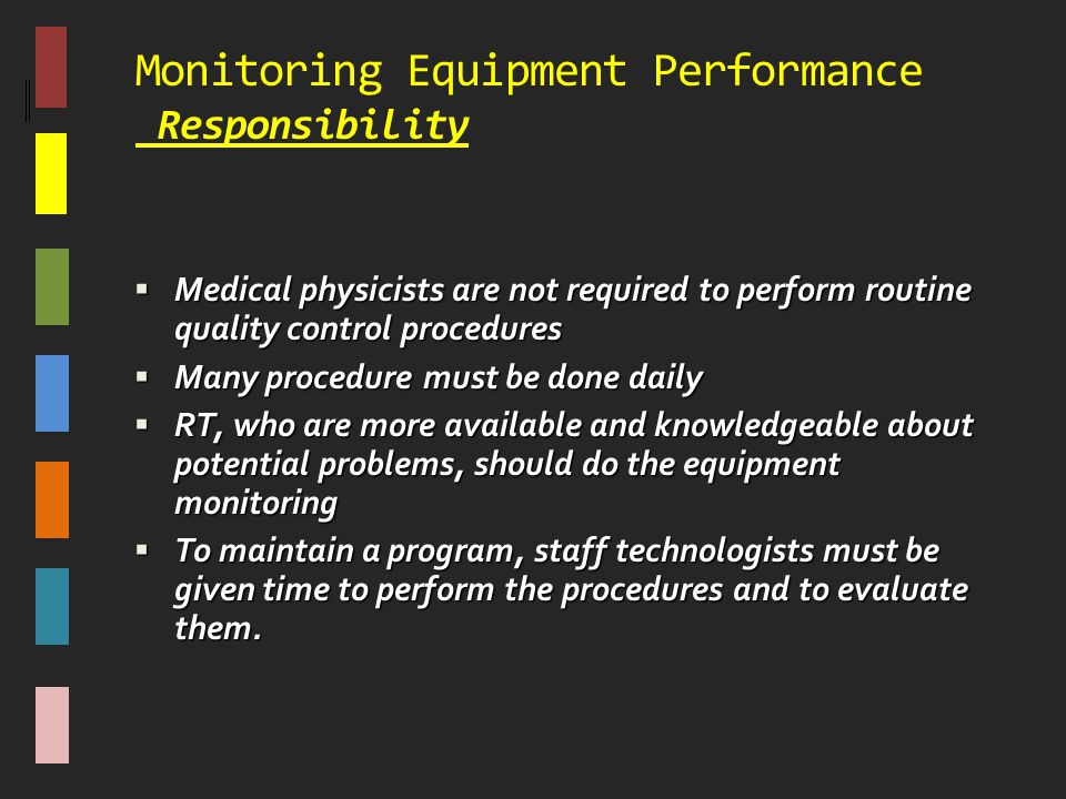 Monitoring Equipment Performance Responsibility