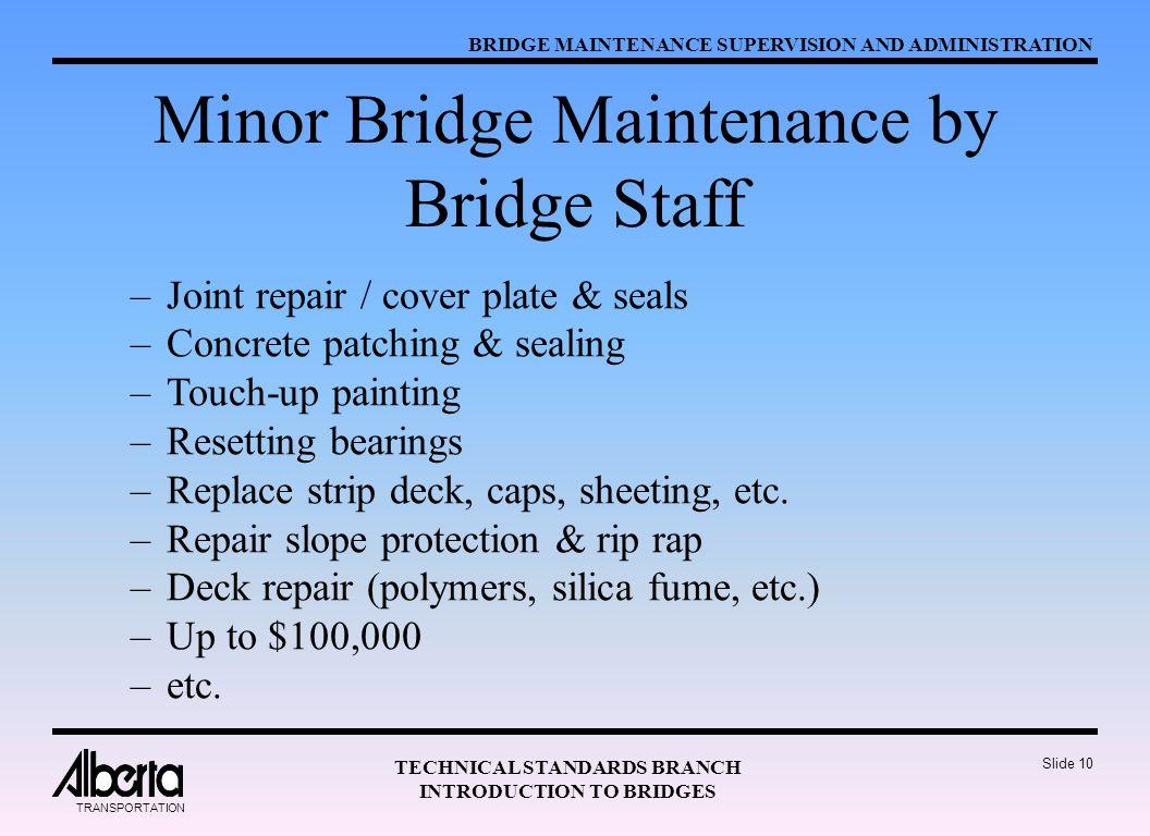 Minor Bridge Maintenance by Bridge Staff