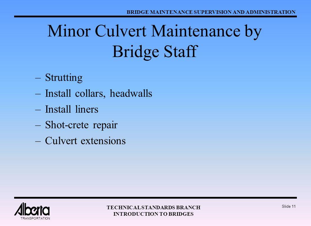 Minor Culvert Maintenance by Bridge Staff