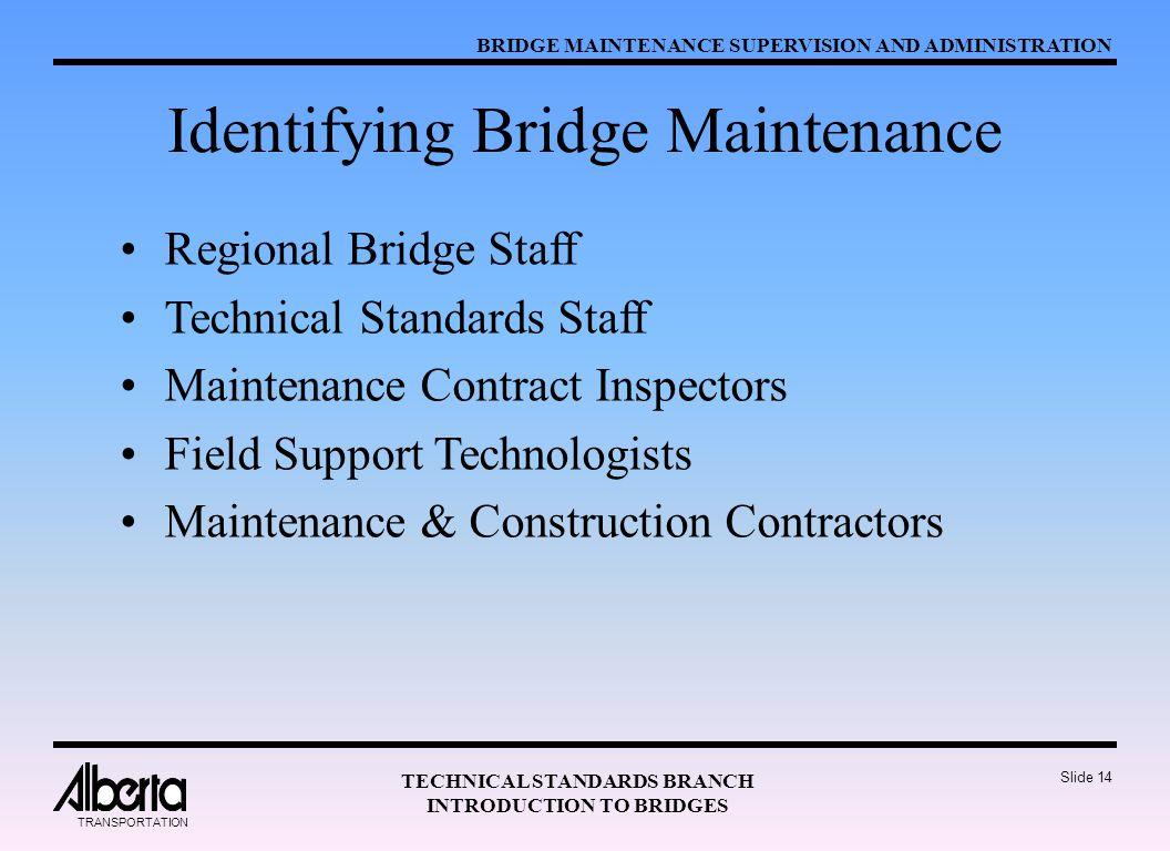 Identifying Bridge Maintenance