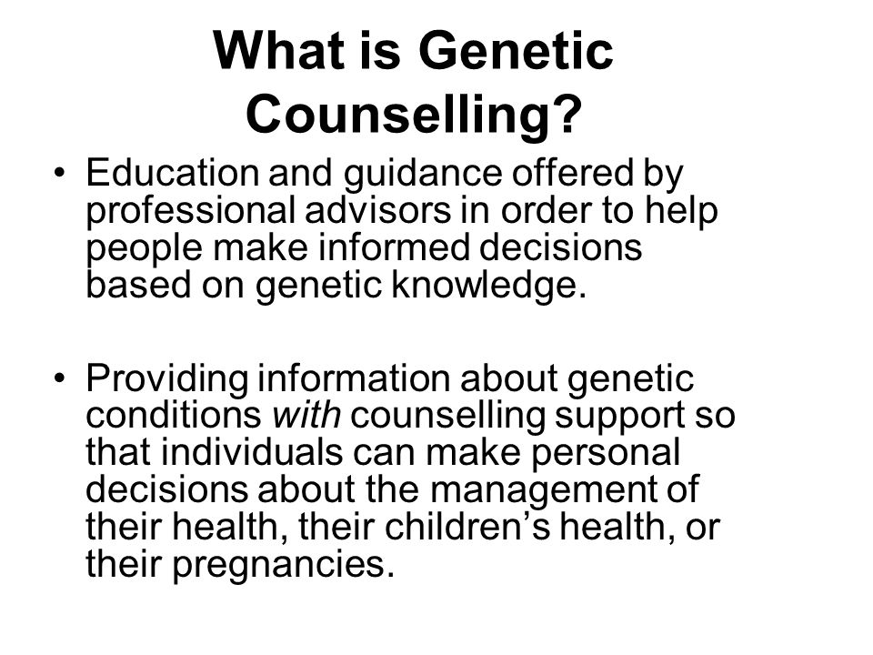 What is Genetic Counselling