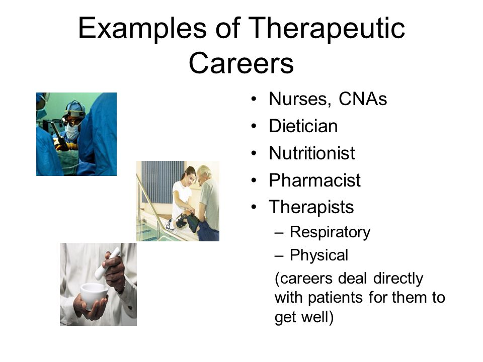 Examples of Therapeutic Careers