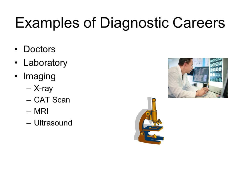 Examples of Diagnostic Careers