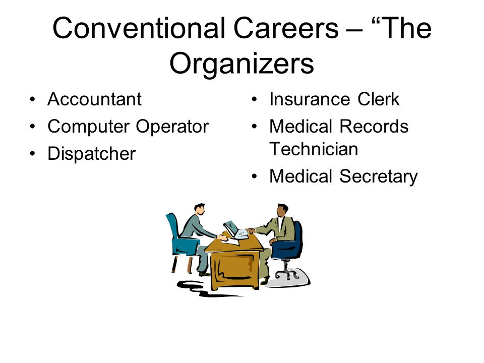 Conventional Careers – The Organizers
