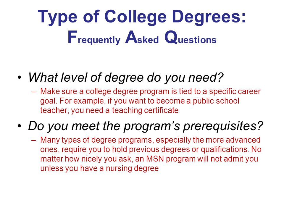 Type of College Degrees: Frequently Asked Questions