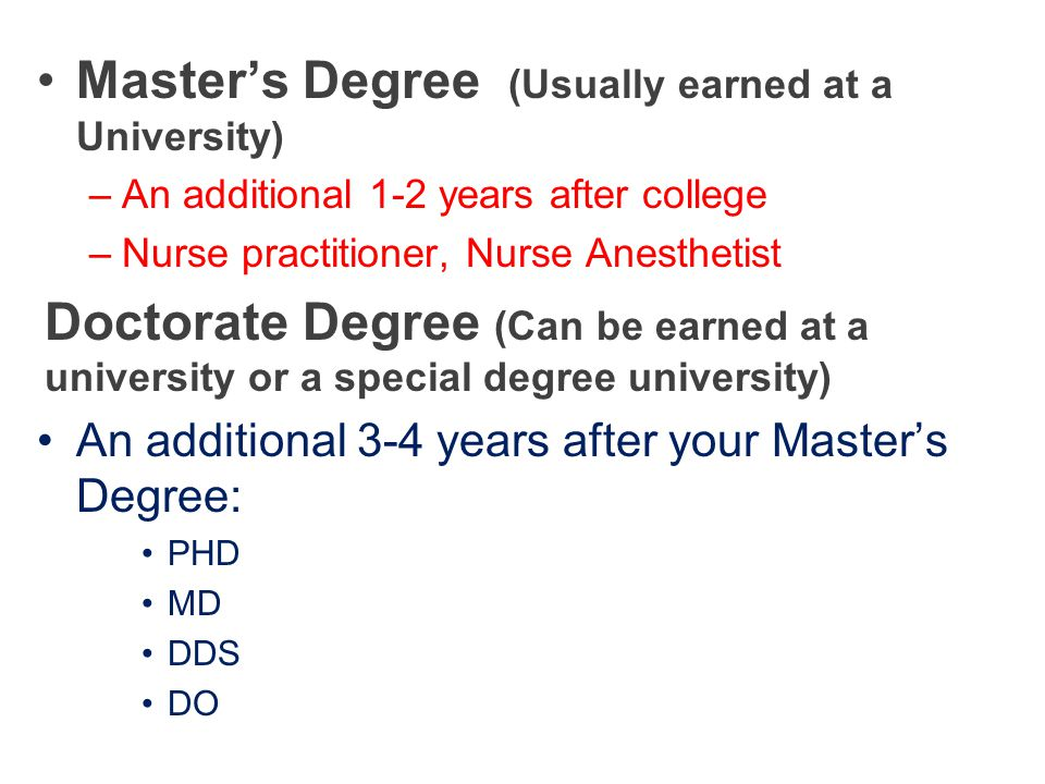Master's Degree (Usually earned at a University)