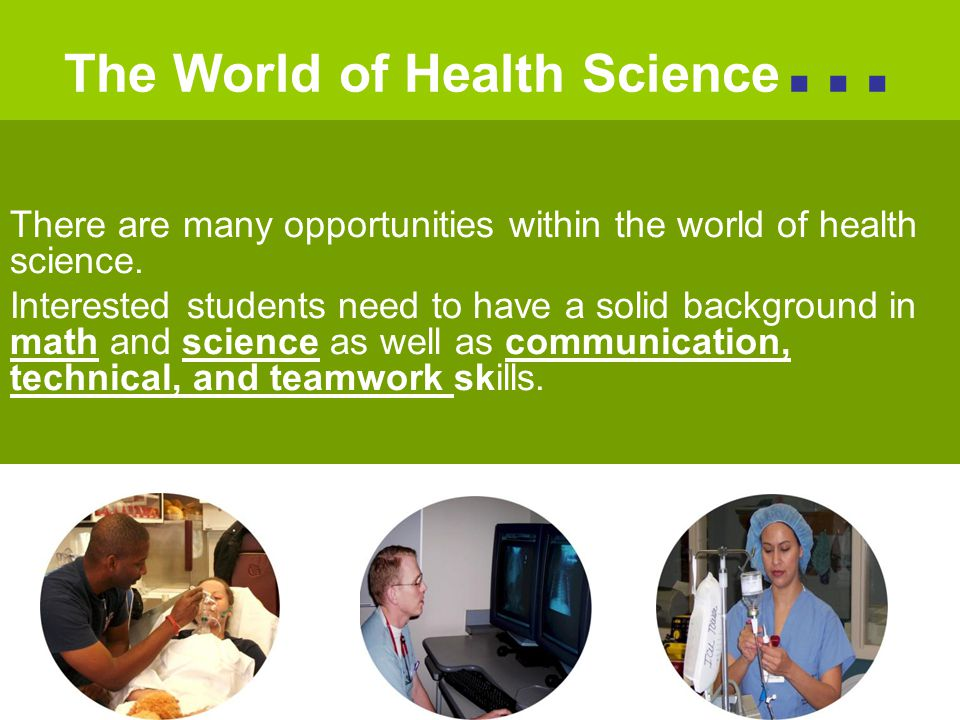 The World of Health Science…